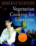 Vegetarian Cooking for Everyone, Deborah Madison, 0767927478