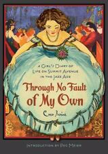 Through No Fault of My Own : A Girl's Diary of Life on Summit Avenue in the...