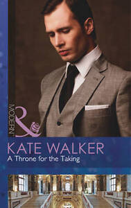 Good, A Throne for the Taking (Mills & Boon Modern), Walker, Kate, Book