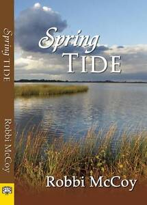 Spring Tide by Robbi McCoy (Paperback, 2012)