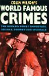 World Famous Crimes, Colin Wilson, 0786702176