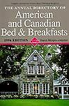 The Annual Directory of American and Canadian Bed and Breakfasts, 1996 Edition, , 1558533672