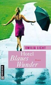 Hotel Blaues Wunder von Emilia Licht (2011, Taschenbuch)