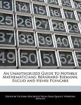 An Unauthorized Guide to Notable Mathematicians, Victoria Hockfield, 1240068212