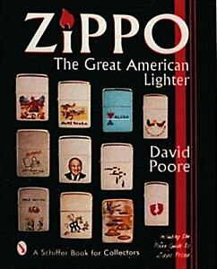 Zippo : The Great American Lighter by David Poore (1997, Hardcover) No DJ