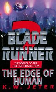 Blade-Runner-2-The-Edge-of-Human-Vol-2-by-K-W-Jetter-1996-PB-Bantam