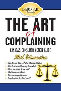 The Art of Complaining: Canada's Consumer Action Guide by Phil Edmonston...