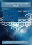 Master Data Management (MDM): High-impact Strategies - What You Need to Know, Kevin Roebuck, 1743046227