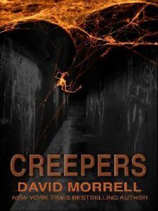 David-Morrell-CREEPERS-Large-Print-HB-Horror-Suspense