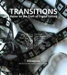 Transitions : Voices on the Craft of Digital Editing, Andersen, Erik and Bass, Stuart, 1590592050