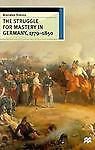 The Struggle for Mastery in Germany 1779-1850, Brendan Simms, 0312213107