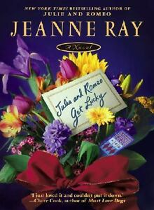 Julie-and-Romeo-Get-Lucky-Ray-Jeanne-Paperback