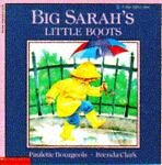 Big Sarah's Little Boots, Paulette Bourgeois, 0590426230