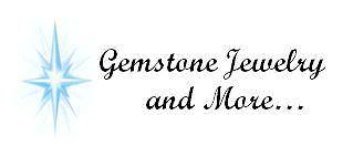 Gemstone Jewelry and More
