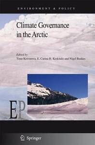 NEW Climate Governance in the Arctic (Environment & Policy)