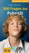 300 Fragen zur Pubertät. Großer GU Kompass von Sybille Herold (2008, Taschenbuch