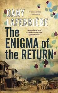 The Enigma of the Return, Good Condition Book, Laferrière, Dany, LAFERRIèRE, DAN