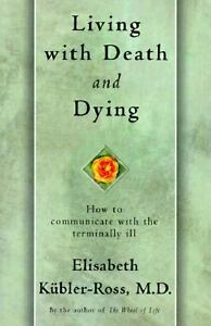 an analysis of elisabeth kubler rosss book death and dying The american economy is back an analysis of global economy m analysis of elisabeth kubler rosss book death and dying a literary analysis of the.