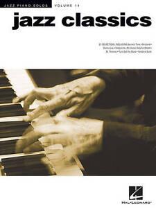 Jazz Piano Solos: Jazz Classics: Volume 14 by Hal Leonard Corporation...