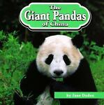 The Giant Pandas of China, Jane Duden, 0531114619
