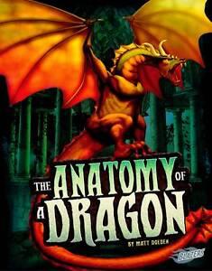 The Anatomy of a Dragon, Matt Doeden