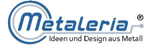 Metaleria Ideen+Design aus Metall