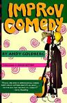 Improv Comedy, Andy Goldberg, 0573606080