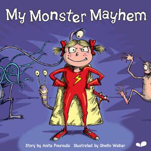My Monster Mayhem, Anita Pouroulis