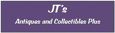 JT's Antiques and Collectibles Plus