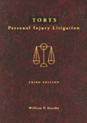 Torts: Personal Injury Litigation, Statsky, William P., Good Book 1