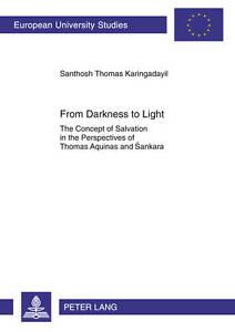 From Darkness To Light Karingadayil  Santhosh Thomas 9783631618905