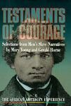 Testaments of Courage, Mary Young and Gerald Horne, 0531112055