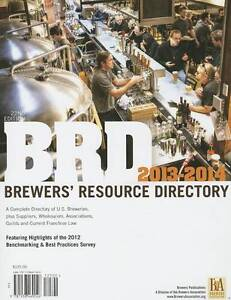 BRD Brewers' Resource Directory: A Complete Directory of U.S. Breweries, Plus...