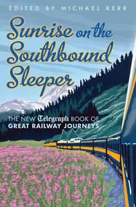 Sunrise on the Southbound Sleeper, Michael E. Kerr