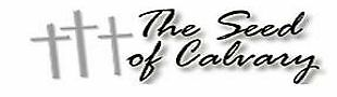 The Seed of Calvary