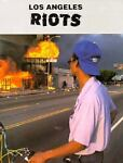 The Los Angeles Riots, Sue L. Hamilton, 1562391496