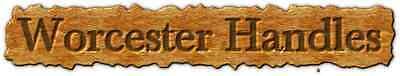 Worcester handles