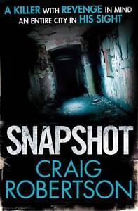 Snapshot by Craig Robertson (Paperback, 2012)