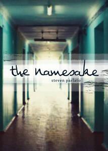 The Namesake by Steven Parlato (Hardback, 2013)