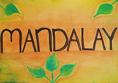 I Dreamt Of Mandalay