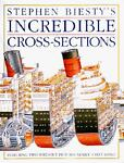 Incredible Cross-Sections, Richard H. Platt, 0679814116