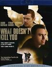 What Doesn't Kill You (Blu-ray Disc, 2009) (Blu-ray Disc, 2009)