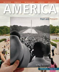 NEW America: Past and Present, Volume 2 (10th Edition) by Robert A. Divine