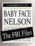 Baby Face Nelson, Federal Bureau of Investigation Staff and Baby Face Nelson, 1599862417
