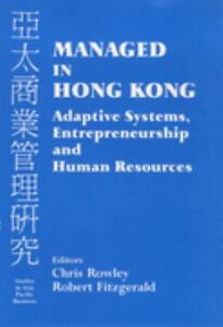 Managed-in-Hong-Kong-Adaptive-Systems-Entrepreneurship-and-Human-Resources