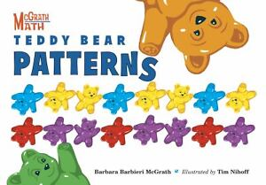 Teddy Bear Patterns (McGrath Math), Barbara Barbieri McGrath