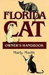 Florida Cat Owner's Handbook, Marty Marth, 1561640085