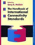 Handbook of International Connectivity Standards, Gary R. McClain, 0442308515