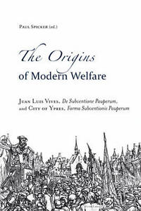 Origins Of Modern Welfare Spicker  Paul 9783034301664