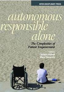 USED (LN) Autonomous, Responsible, Alone: The Complexities of Patient Empowermen